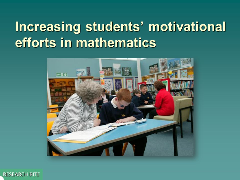 Increasing students' motivational efforts in mathematics