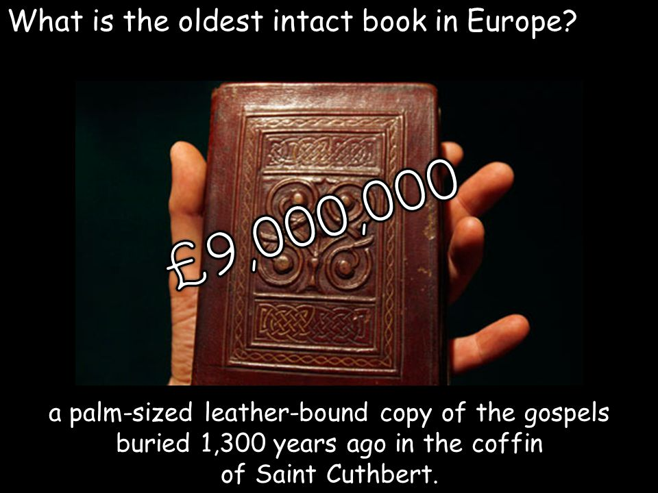 What is the oldest intact book in Europe.