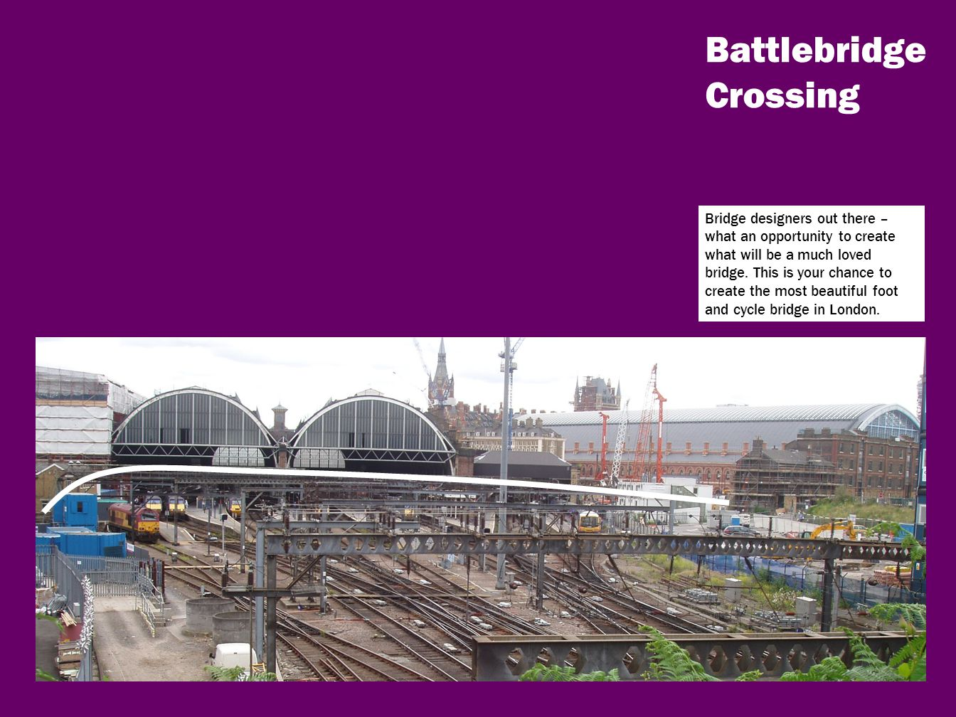 Battlebridge Crossing Bridge designers out there – what an opportunity to create what will be a much loved bridge.