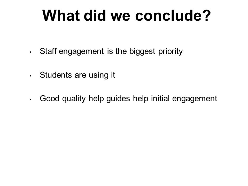 What did we conclude.