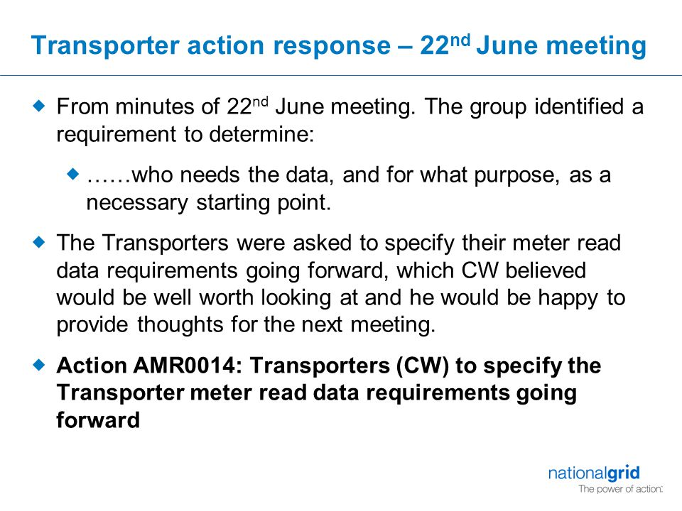 Transporter action response – 22 nd June meeting  From minutes of 22 nd June meeting.