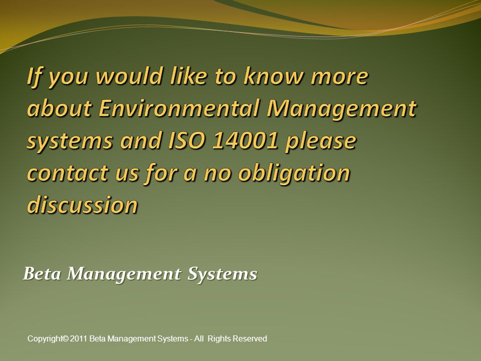 Beta Management Systems Copyright© 2011 Beta Management Systems - All Rights Reserved