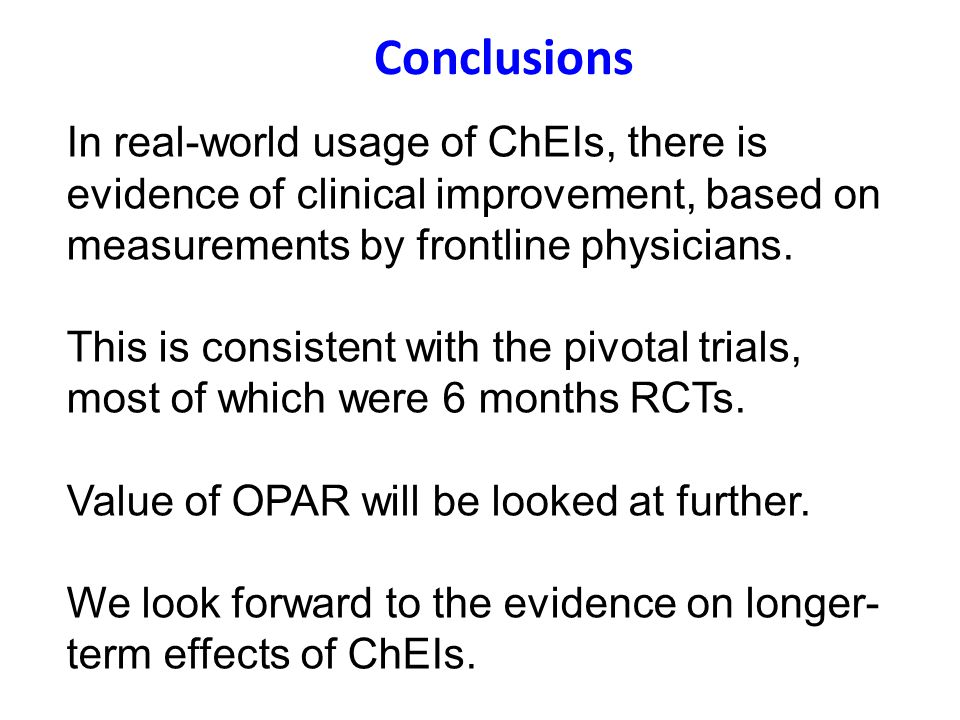 Conclusions In real-world usage of ChEIs, there is evidence of clinical improvement, based on measurements by frontline physicians.