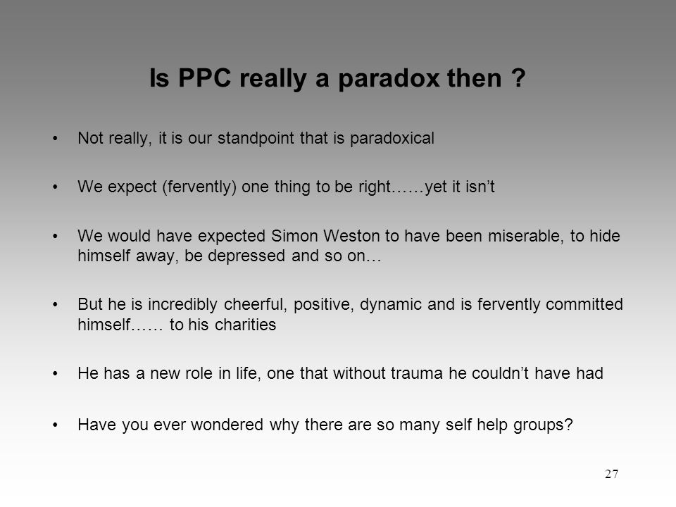 27 Is PPC really a paradox then .