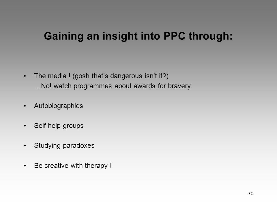 30 Gaining an insight into PPC through: The media .