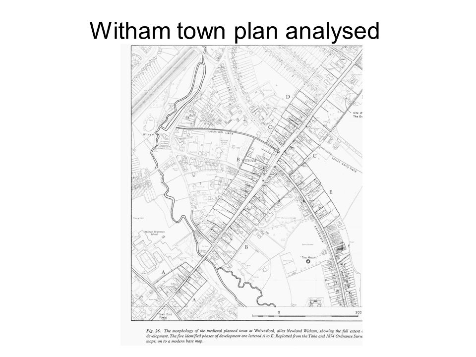 Witham town plan analysed