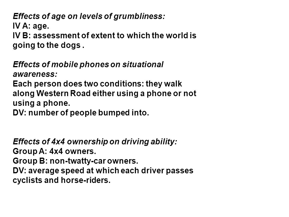 Effects of age on levels of grumbliness: IV A: age.