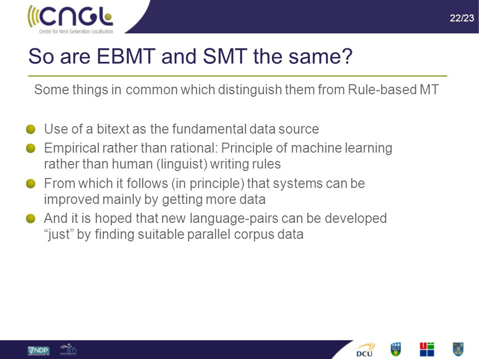 22/23 So are EBMT and SMT the same.