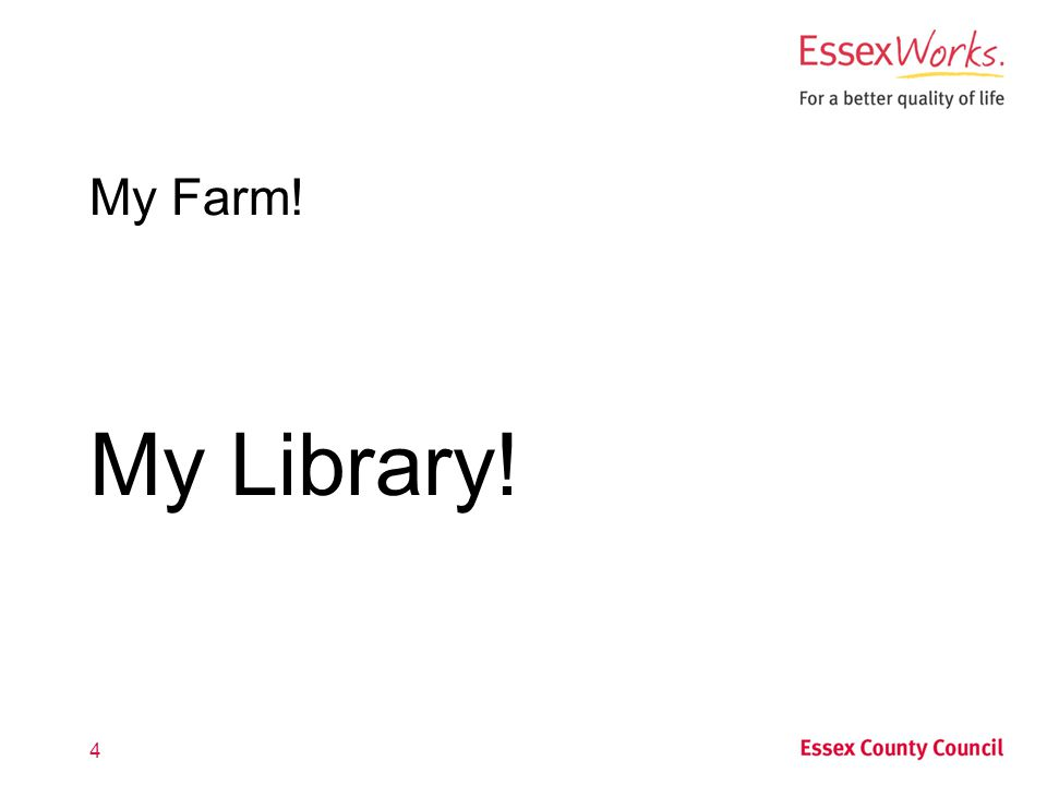 4 My Farm! My Library!