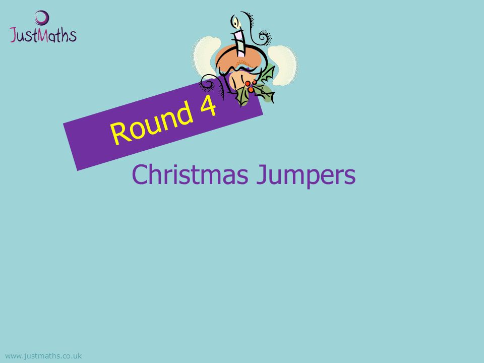 Round 4 Christmas Jumpers www.justmaths.co.uk