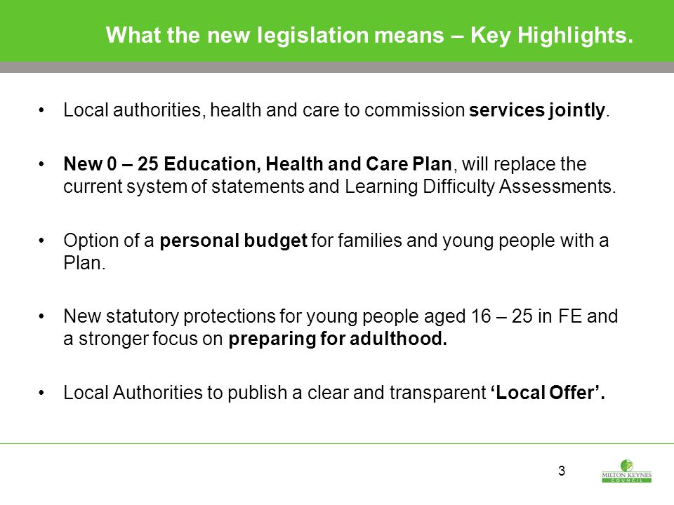 3 What the new legislation means – Key Highlights.