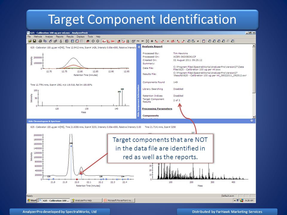 Target Component Identification Target components that are NOT in the data file are identified in red as well as the reports.