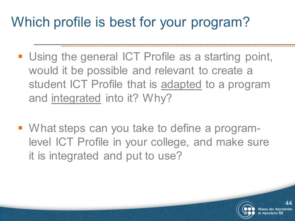 Which profile is best for your program.