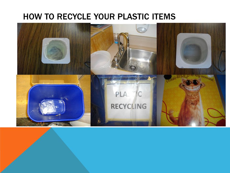 HOW TO RECYCLE YOUR PLASTIC ITEMS
