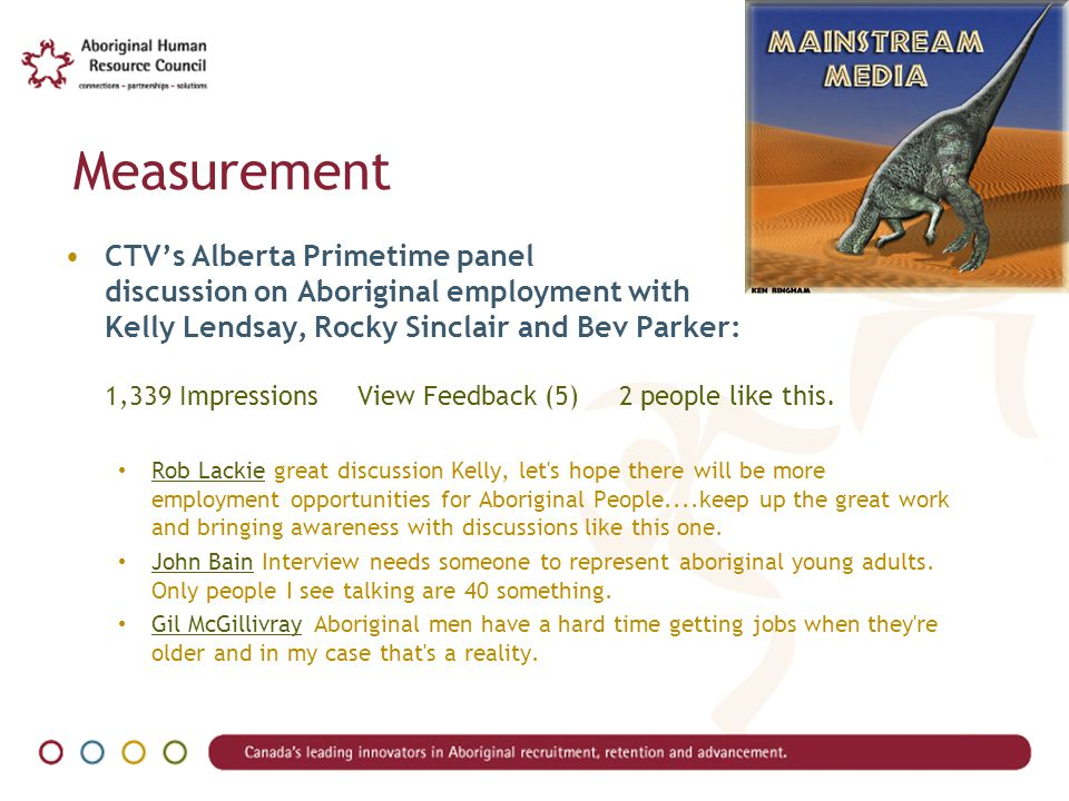 Measurement CTV's Alberta Primetime panel discussion on Aboriginal employment with Kelly Lendsay, Rocky Sinclair and Bev Parker: 1,339 Impressions View Feedback (5) 2 people like this.