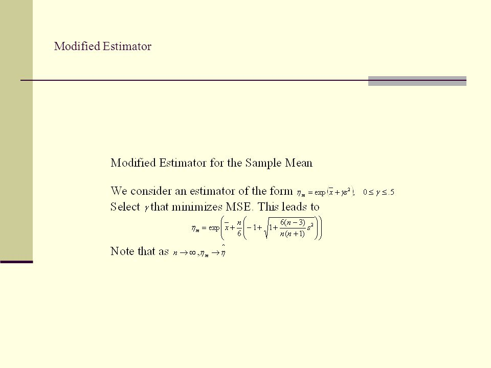 Modified Estimator