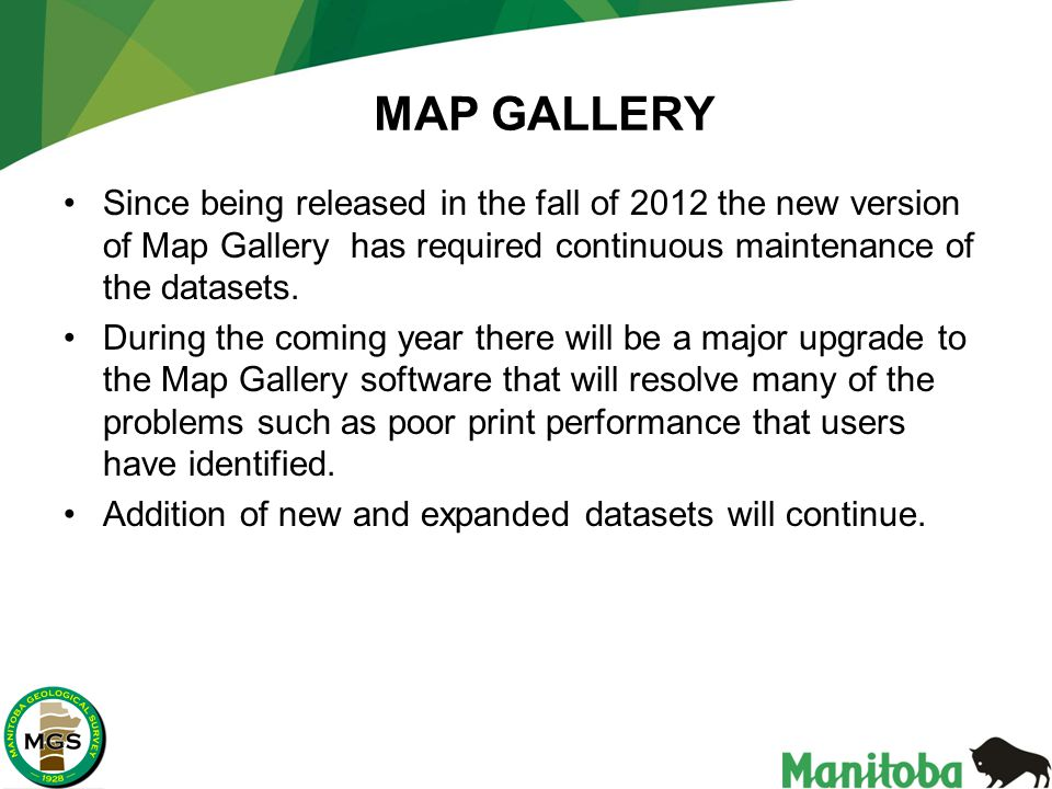 MAP GALLERY Since being released in the fall of 2012 the new version of Map Gallery has required continuous maintenance of the datasets.