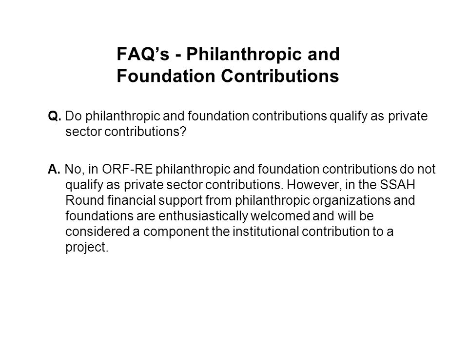 FAQ's - Philanthropic and Foundation Contributions Q.