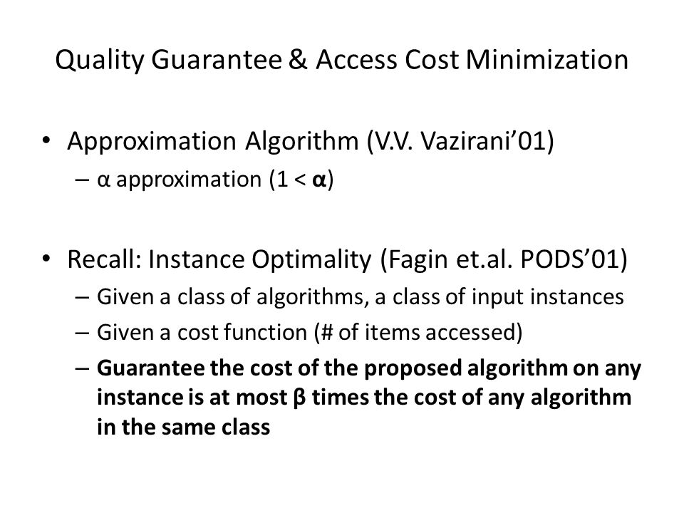 Quality Guarantee & Access Cost Minimization Approximation Algorithm (V.V.