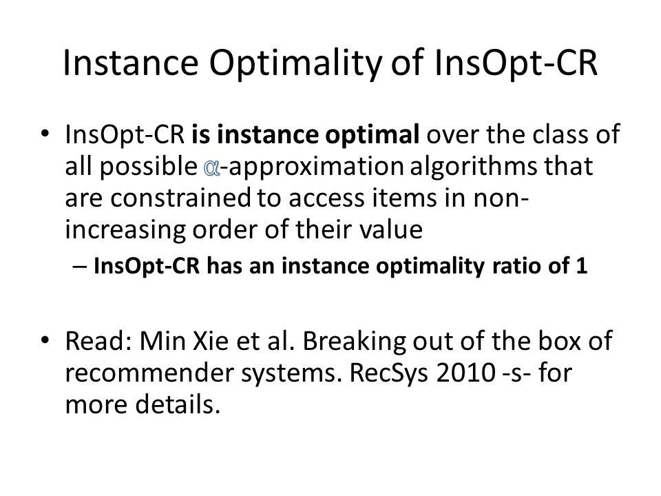 Instance Optimality of InsOpt-CR