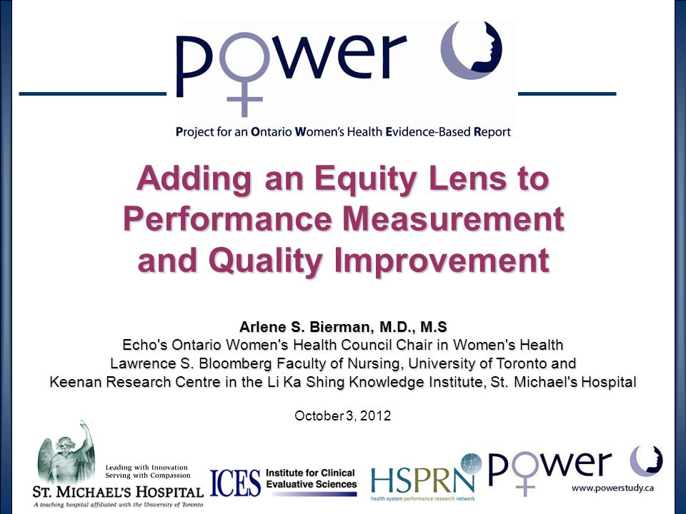 Adding an Equity Lens to Performance Measurement and Quality Improvement Arlene S.
