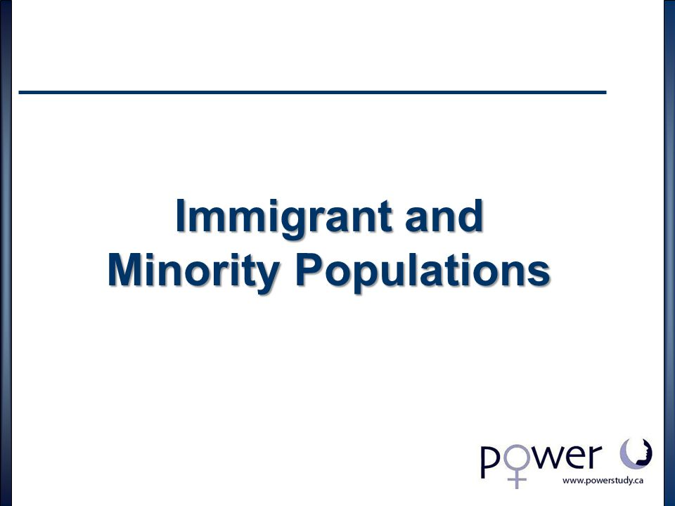 Immigrant and Minority Populations