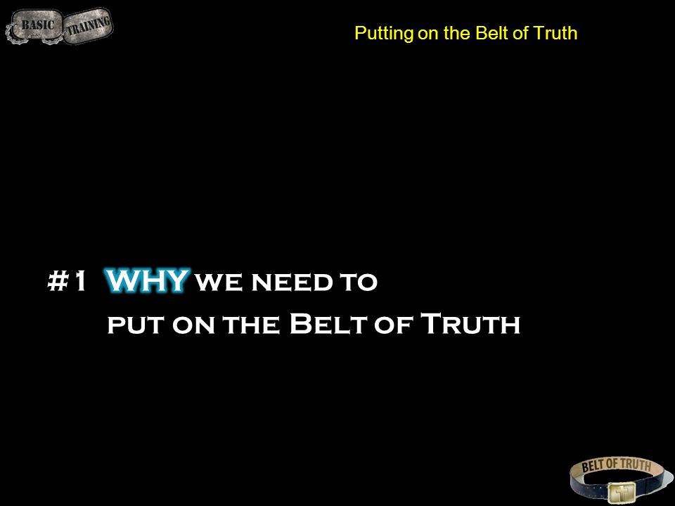 Putting on the Belt of Truth
