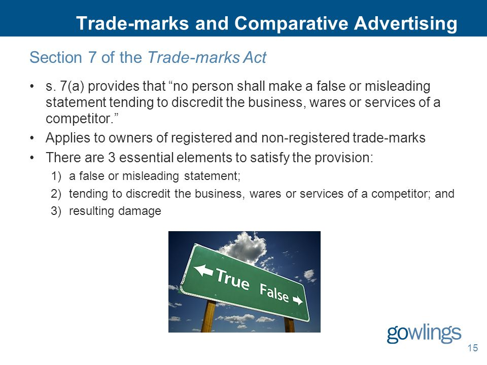 Trade-marks and Comparative Advertising Section 7 of the Trade-marks Act s.