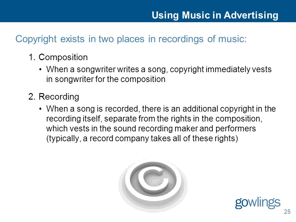 Copyright exists in two places in recordings of music: 1.