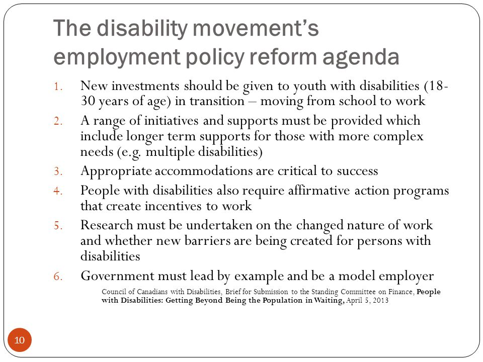 The disability movement's employment policy reform agenda 10 1.