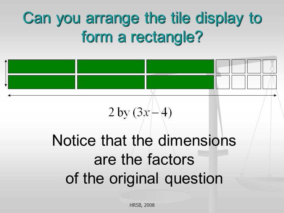Can you arrange the tile display to form a rectangle.