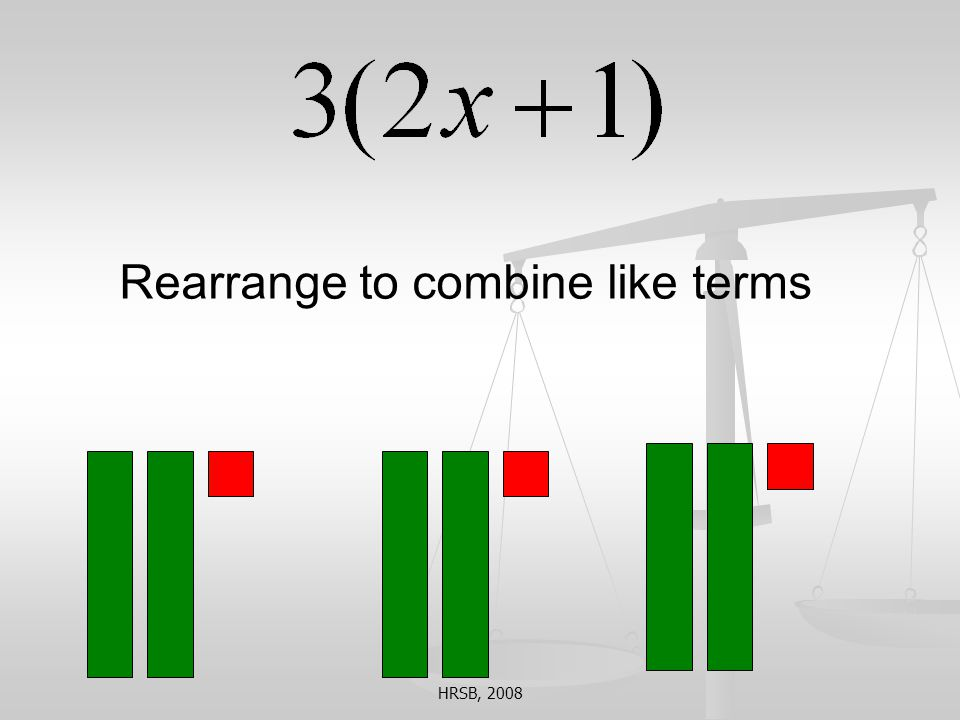 Rearrange to combine like terms