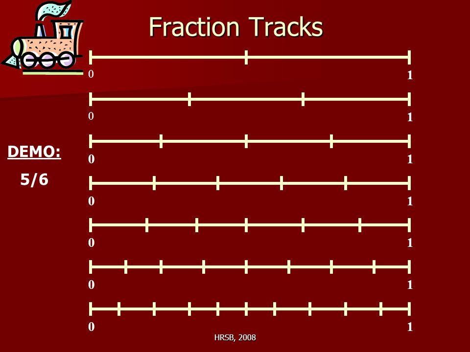 HRSB, 2008 Fraction Tracks 0 1 0 0 0 0 0 0 1 1 1 1 1 1 DEMO: 5/6