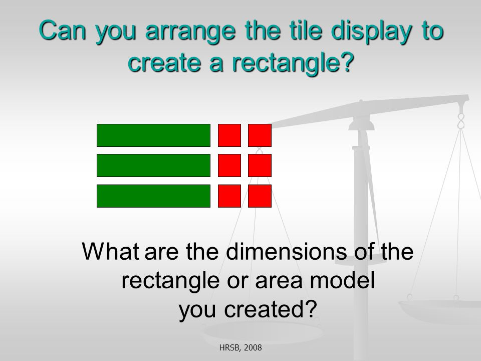 Can you arrange the tile display to create a rectangle.