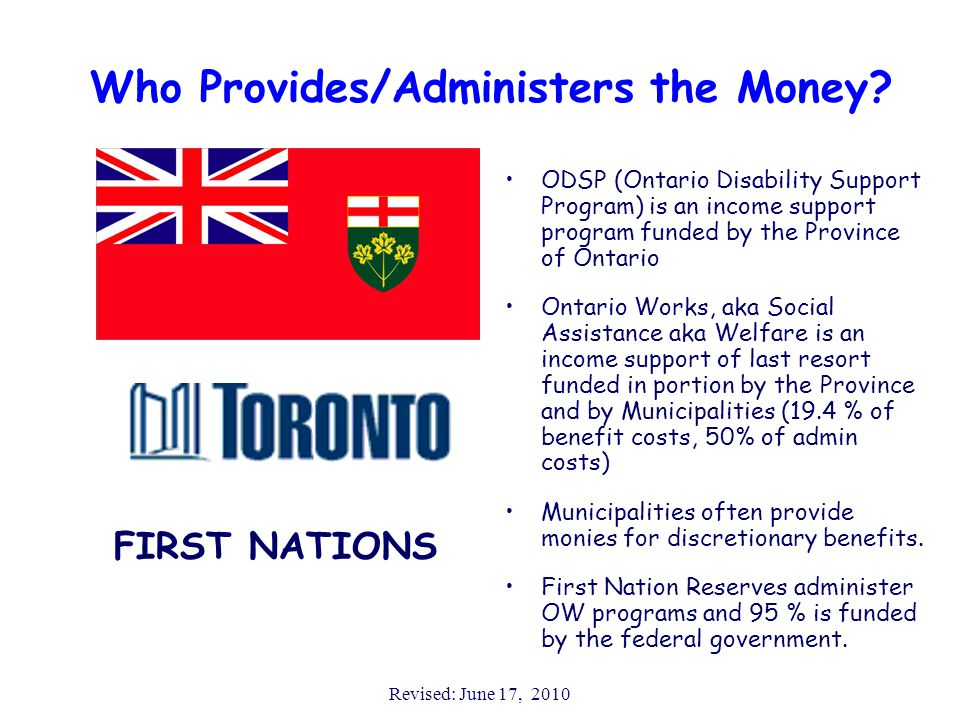Revised: June 17, 2010 Who Provides/Administers the Money.