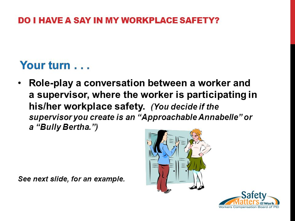 DO I HAVE A SAY IN MY WORKPLACE SAFETY