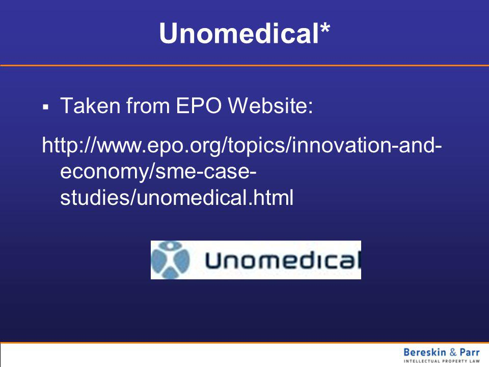 Unomedical*  Taken from EPO Website: http://www.epo.org/topics/innovation-and- economy/sme-case- studies/unomedical.html