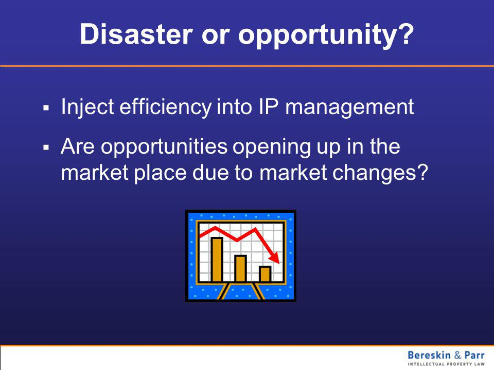 Disaster or opportunity.