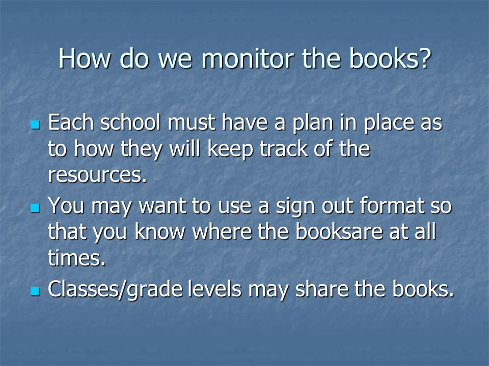 How do we monitor the books.