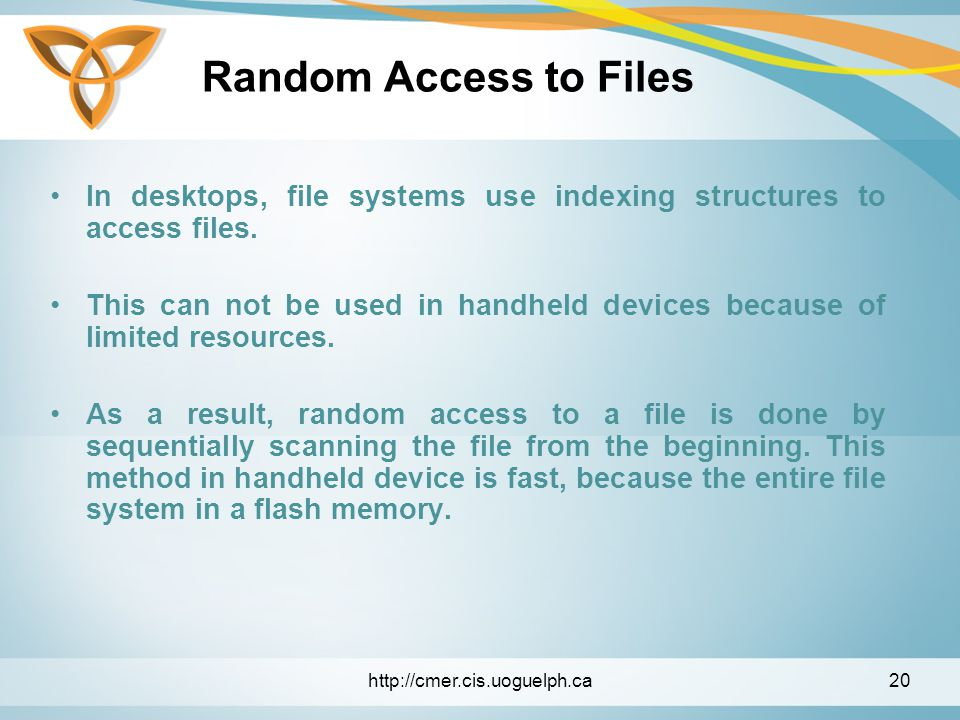 Random Access to Files In desktops, file systems use indexing structures to access files.