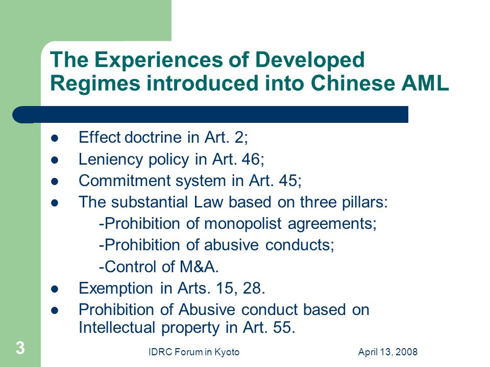 IDRC Forum in KyotoApril 13, 2008 3 The Experiences of Developed Regimes introduced into Chinese AML Effect doctrine in Art.