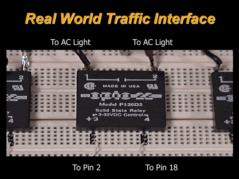 Real World Traffic Interface To AC Light To Pin 18To Pin 2