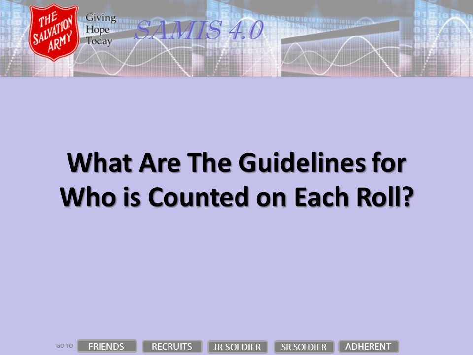 GO TO What Are The Guidelines for Who is Counted on Each Roll.