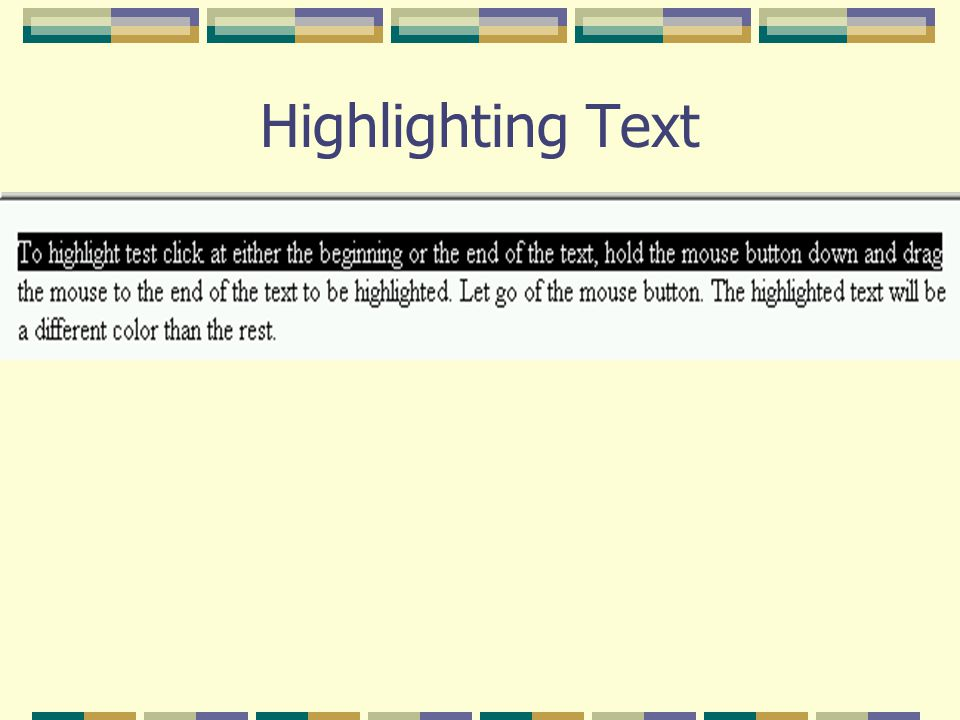 Highlighting Text
