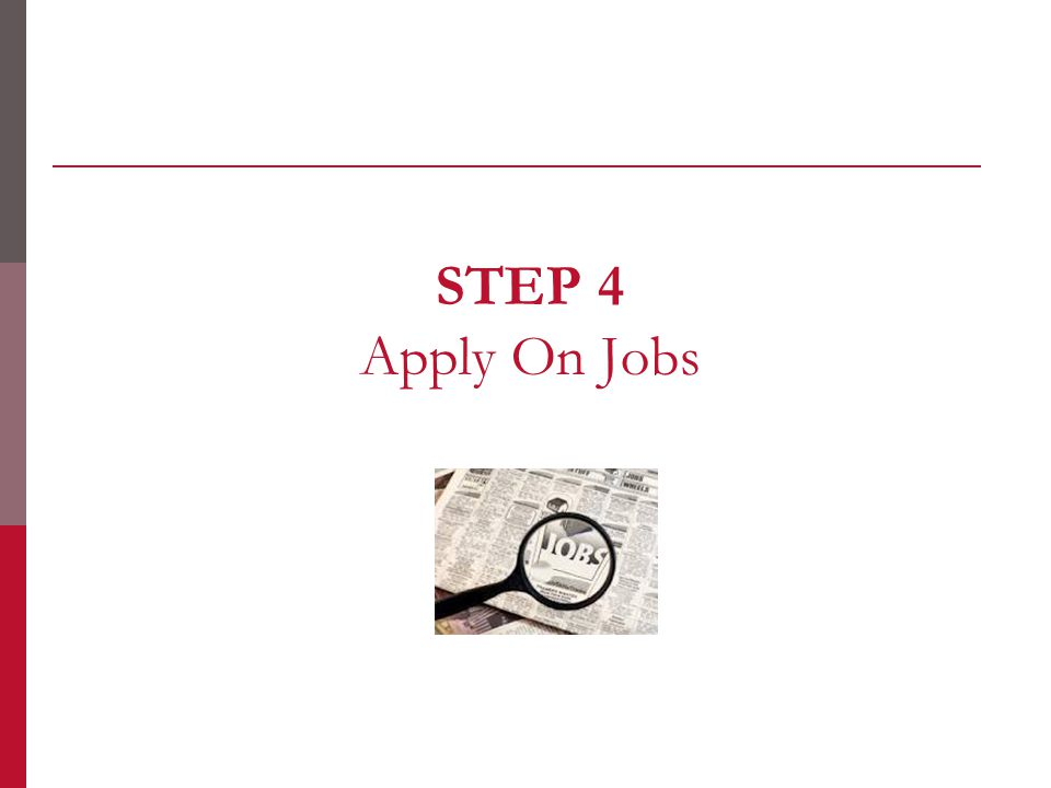 STEP 4 Apply On Jobs