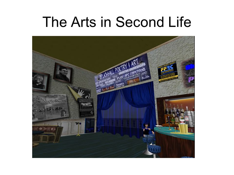 The Arts in Second Life