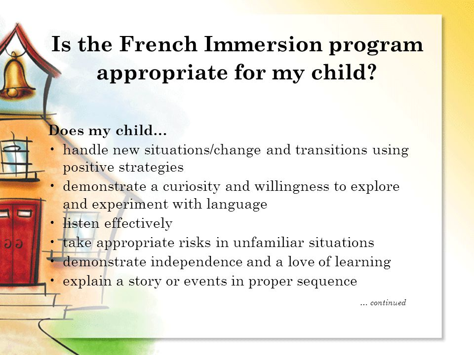 Is the French Immersion program appropriate for my child.