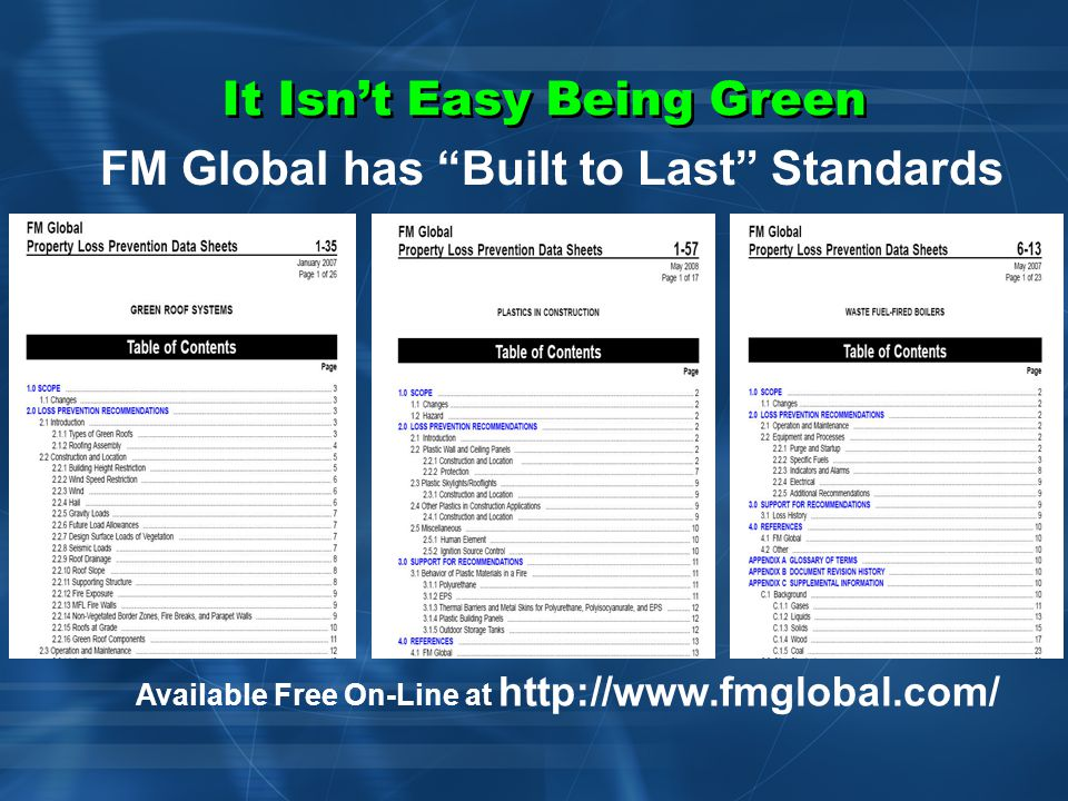 It Isn't Easy Being Green Managing Green Technologies = Built to Code vs. Built to Last