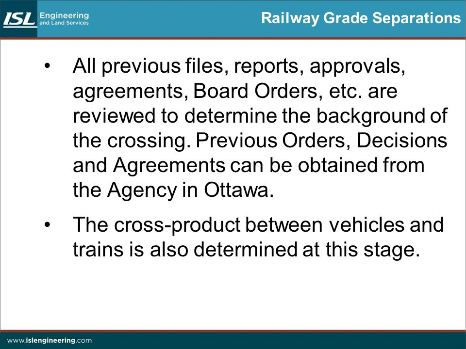 Railway Grade Separations All previous files, reports, approvals, agreements, Board Orders, etc.