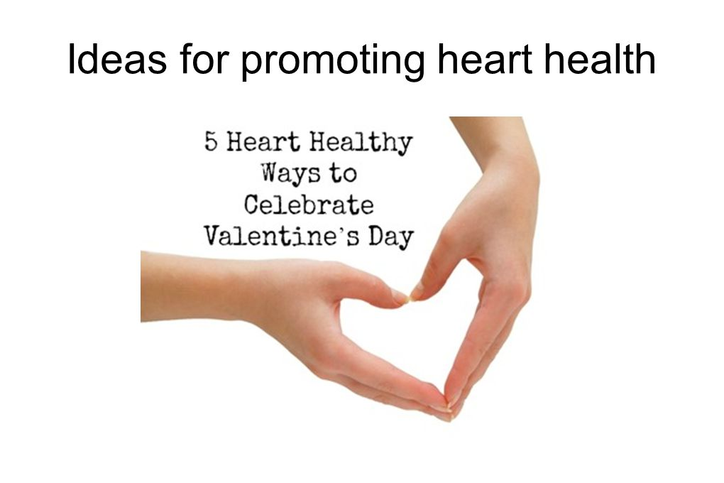 Ideas for promoting heart health